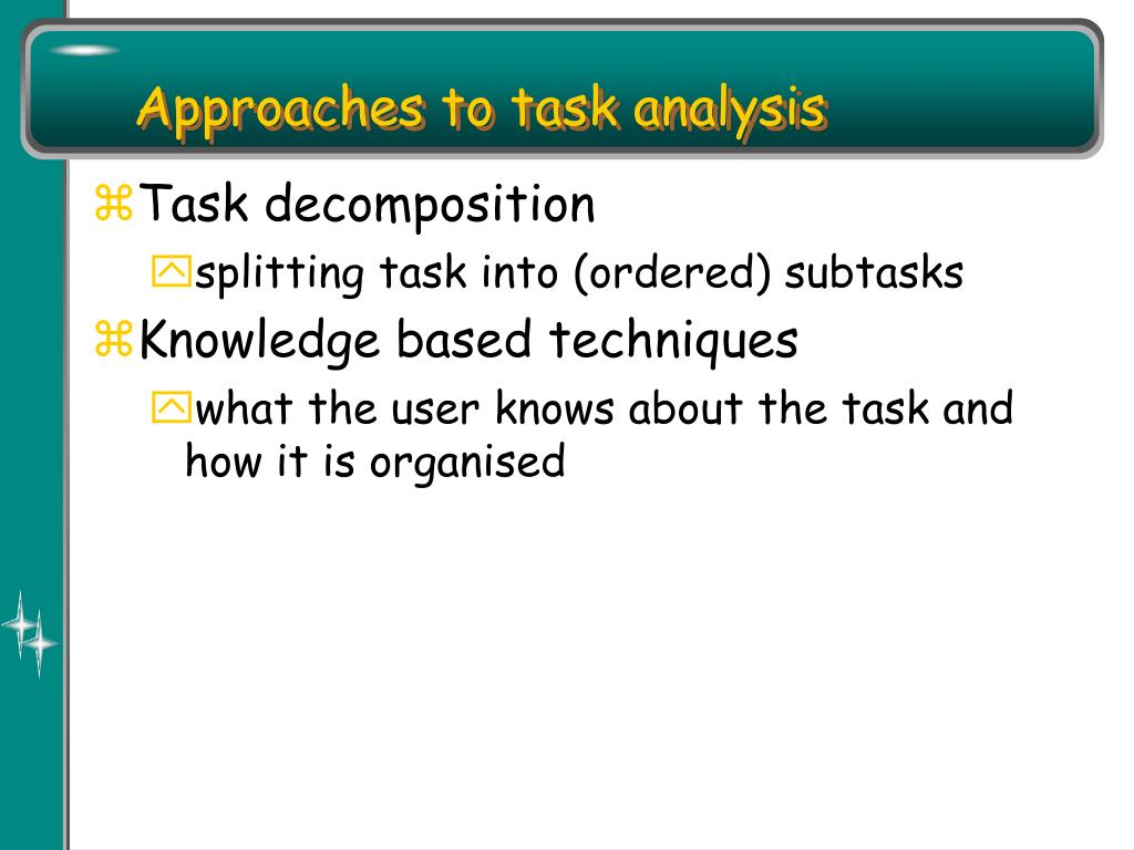 Approaches to task analysis