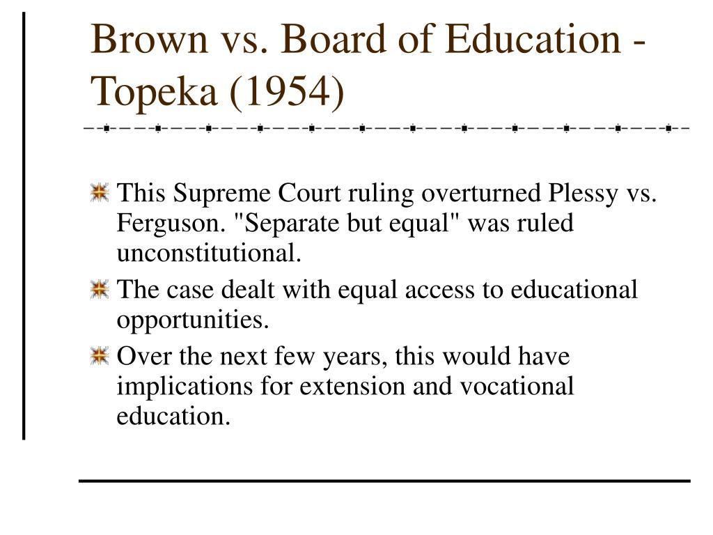 Brown vs. Board of Education - Topeka (1954)