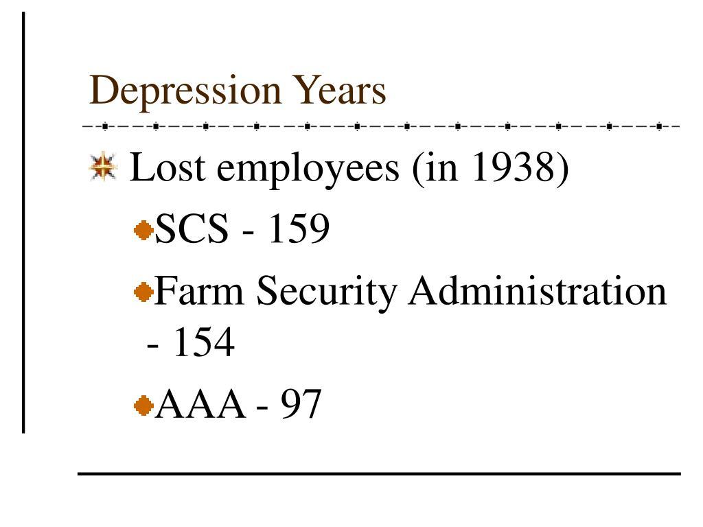 Depression Years