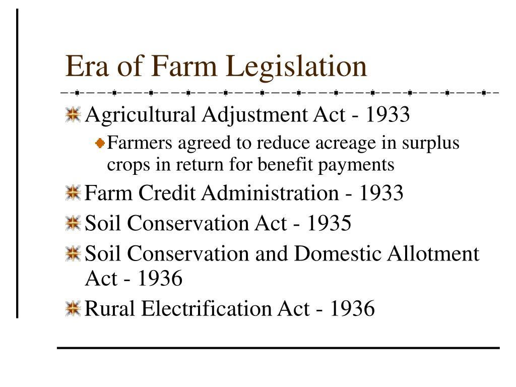 Era of Farm Legislation
