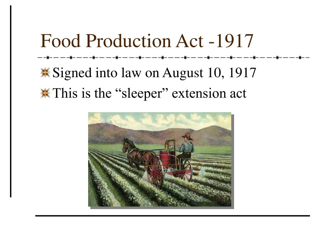 Food Production Act -1917
