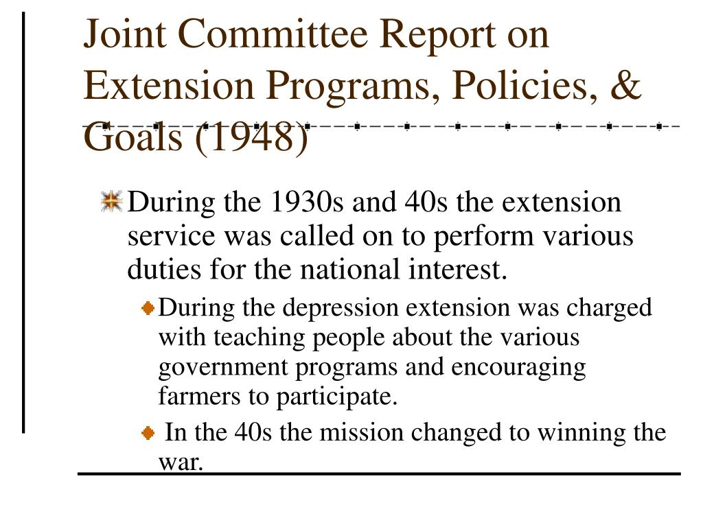 Joint Committee Report on Extension Programs, Policies, & Goals (1948)