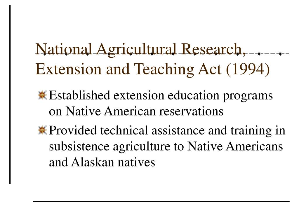 National Agricultural Research, Extension and Teaching Act (1994)
