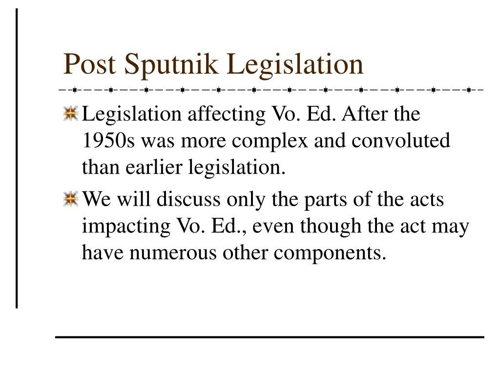 Post Sputnik Legislation