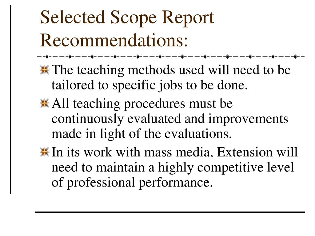 Selected Scope Report Recommendations: