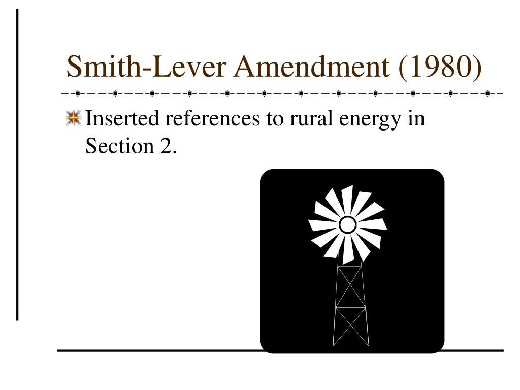 Smith-Lever Amendment (1980)