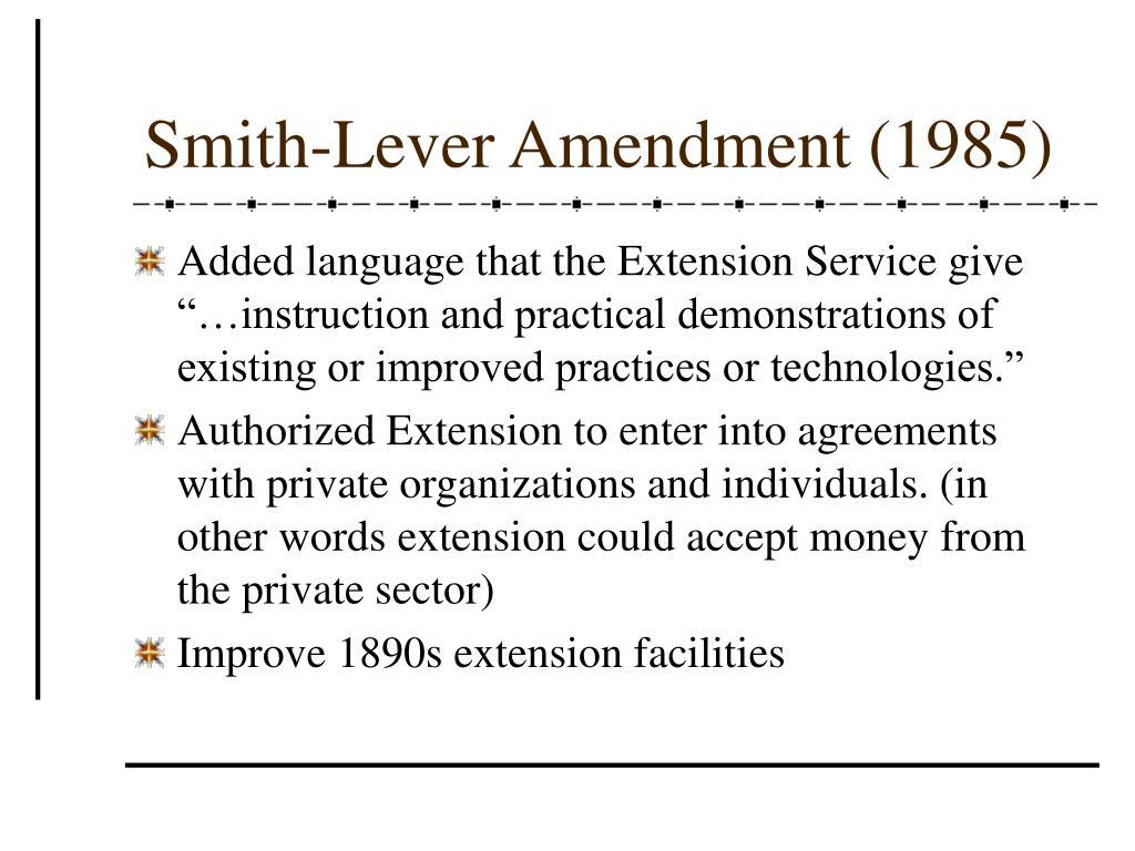 Smith-Lever Amendment (1985)