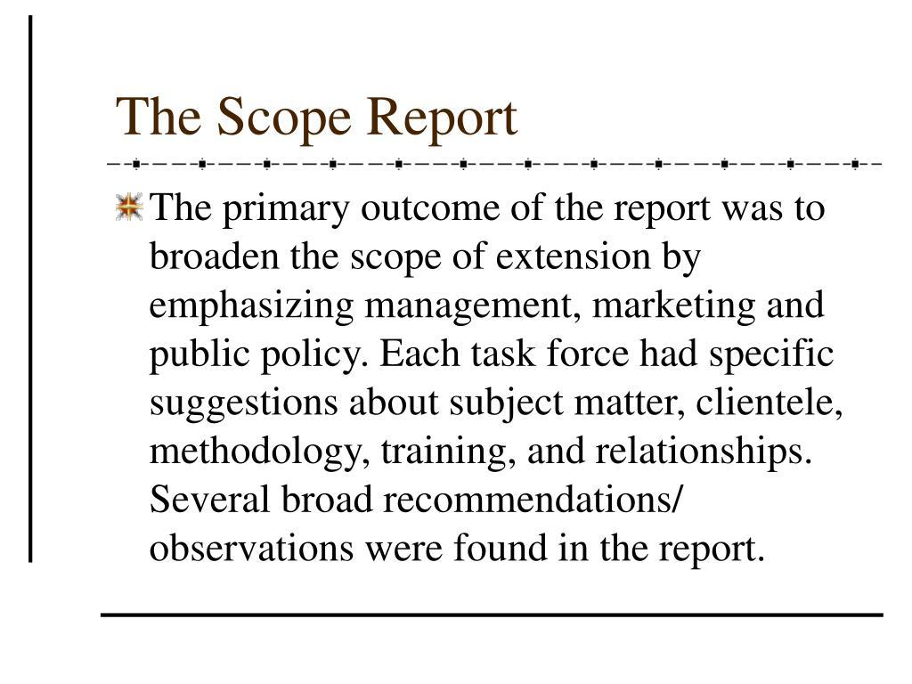 The Scope Report
