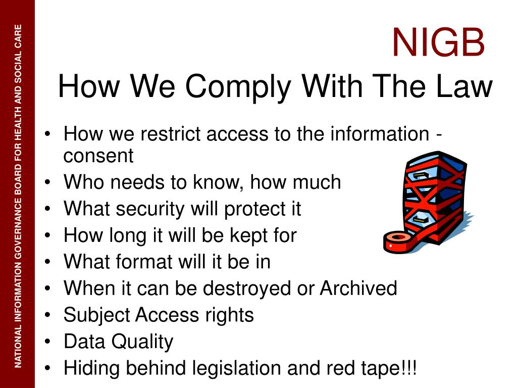 How we restrict access to the information -consent