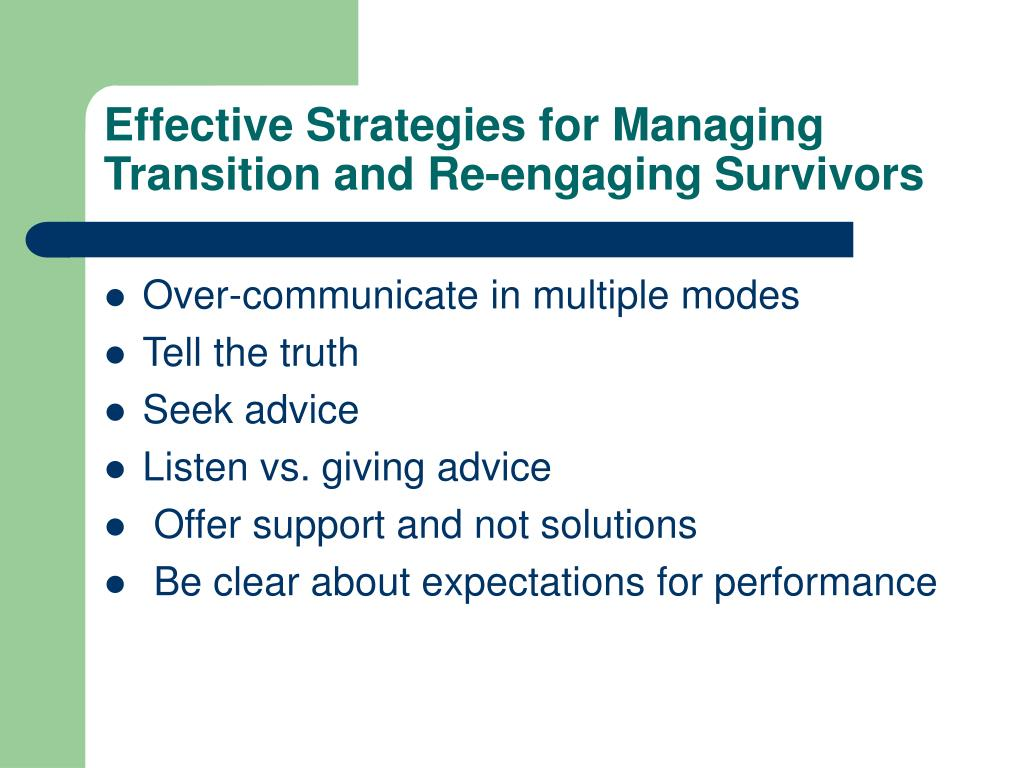Effective Strategies for Managing Transition and Re-engaging Survivors