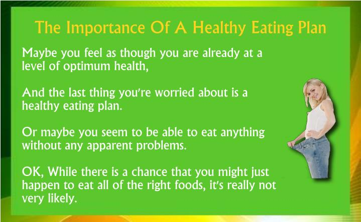 The importance of a healthy eating plan