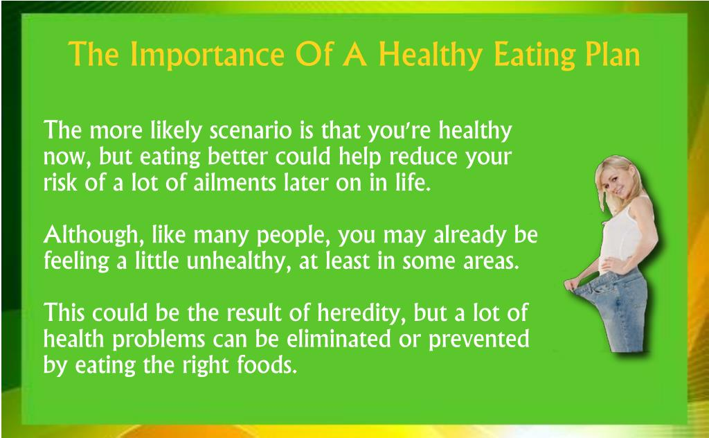 The more likely scenario is that you're healthy now, but eating better could help reduce your risk of a lot of ailments later on in life.