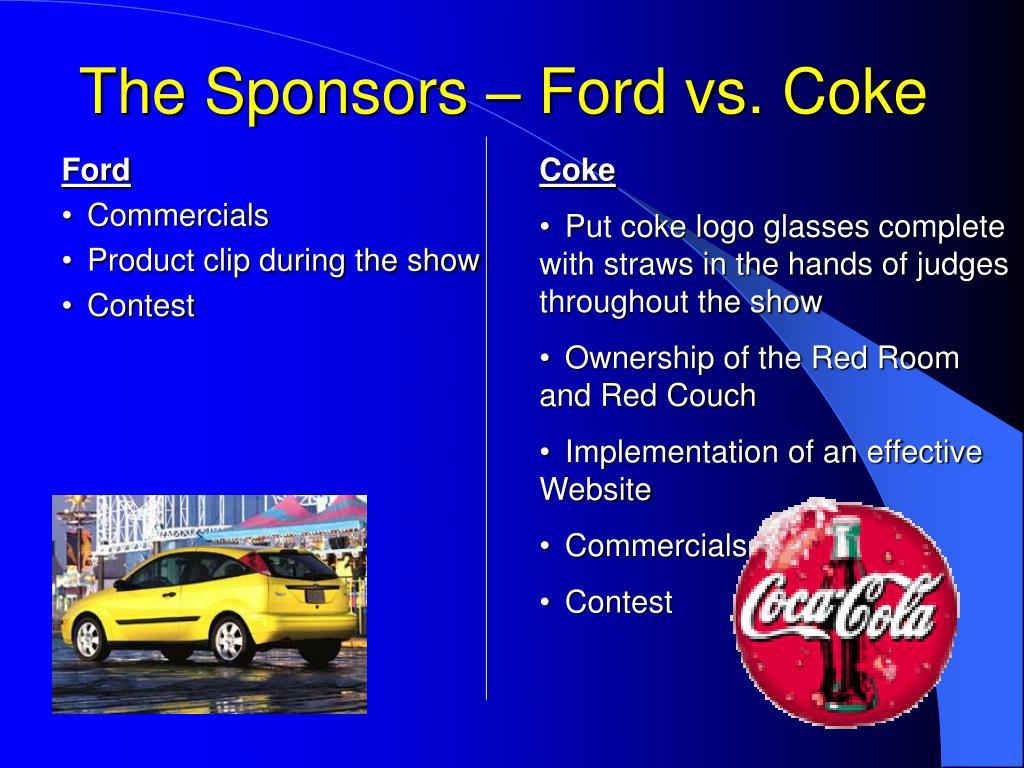 The Sponsors – Ford vs. Coke