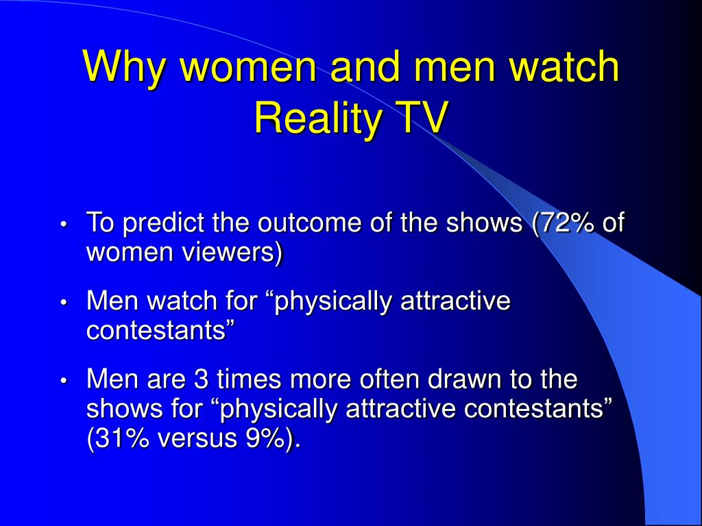 Why women and men watch Reality TV