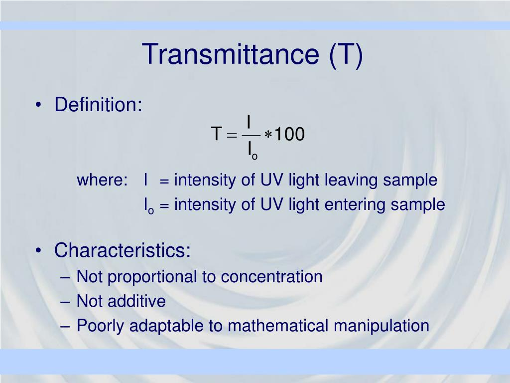 Transmittance (T)