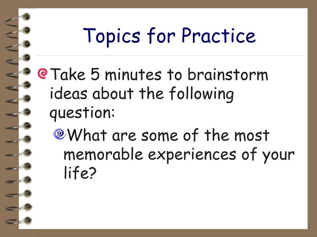 Topics for Practice