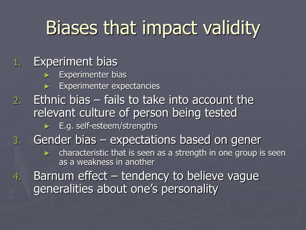 Biases that impact validity