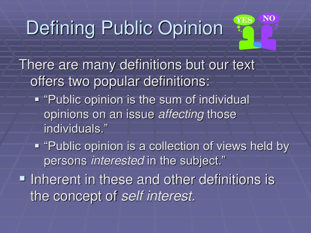 Defining Public Opinion