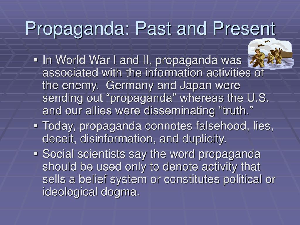 Propaganda: Past and Present