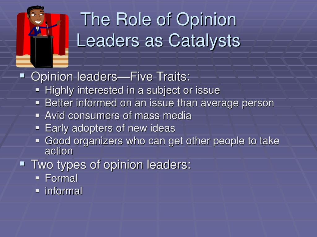 The Role of Opinion