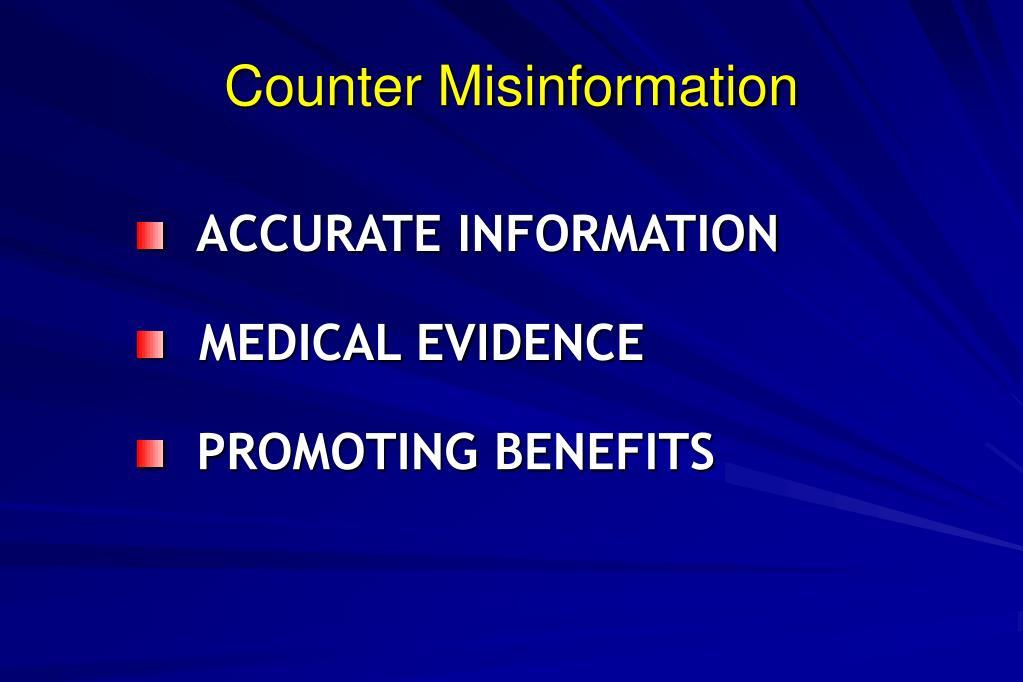Counter Misinformation