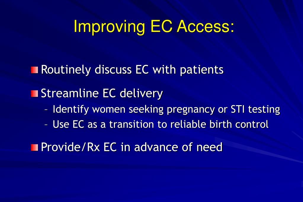 Improving EC Access: