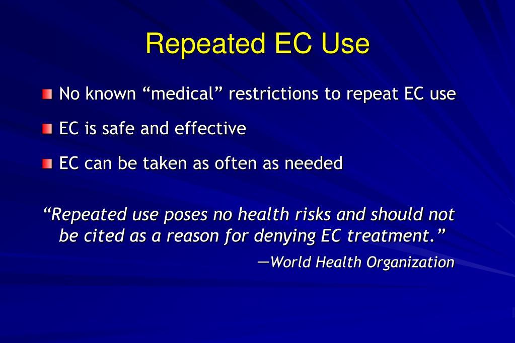 Repeated EC Use