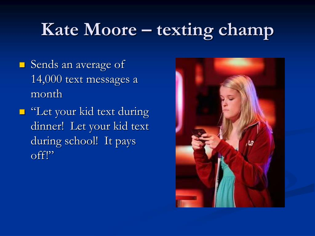Kate Moore – texting champ