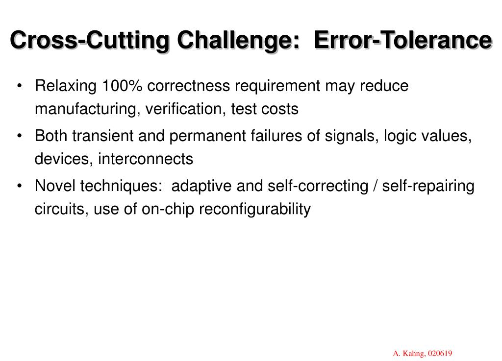 Cross-Cutting Challenge:  Error-Tolerance