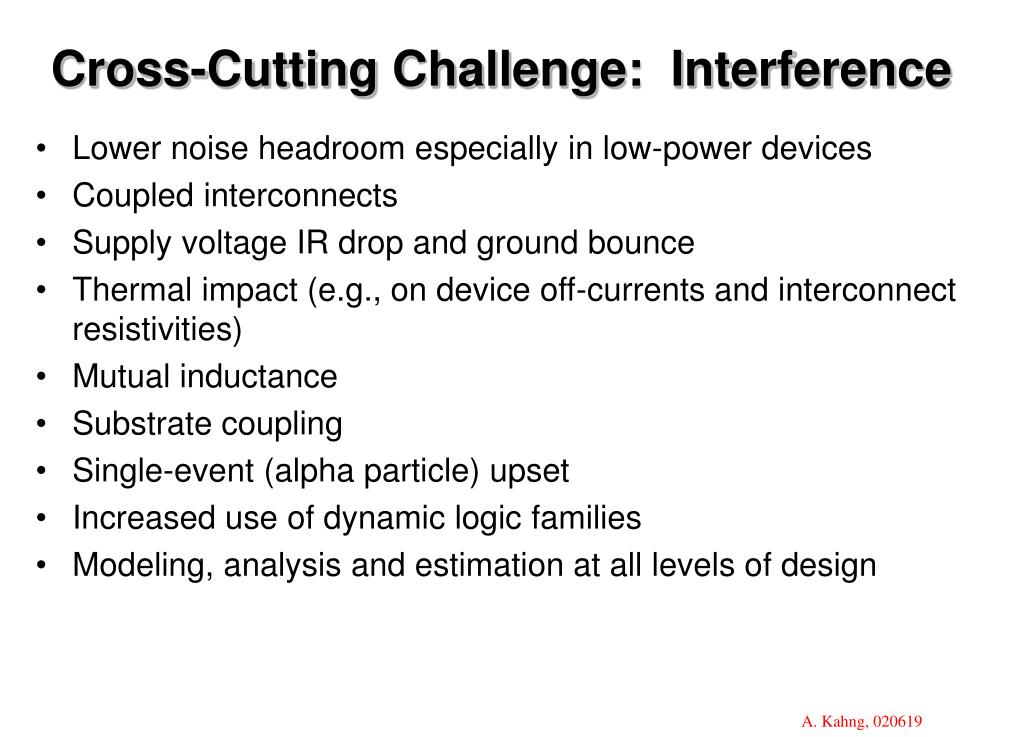 Cross-Cutting Challenge:  Interference