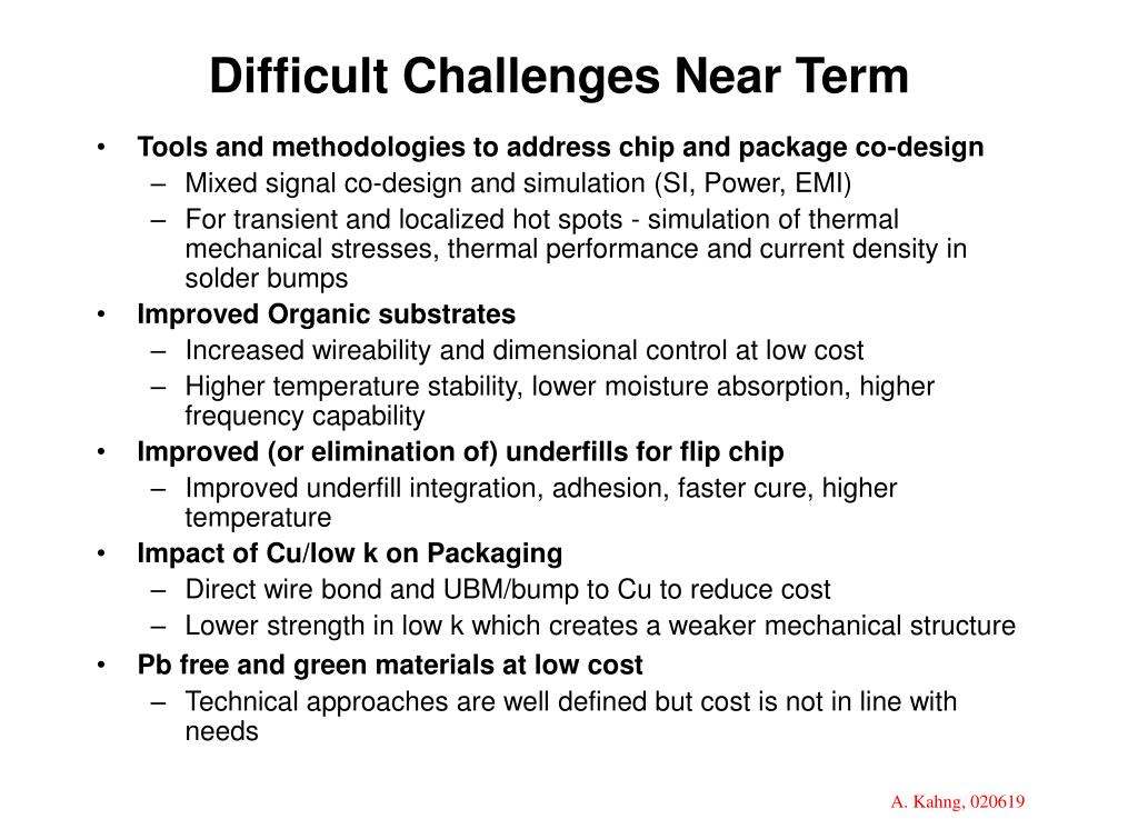 Difficult Challenges Near Term