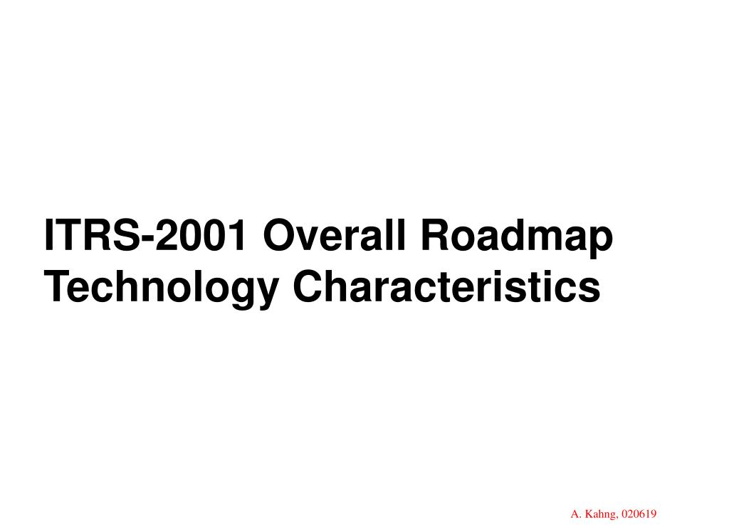 ITRS-2001 Overall Roadmap Technology Characteristics