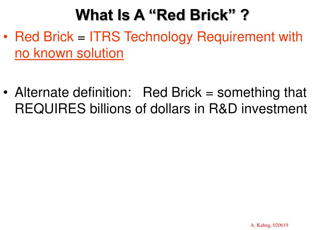 "What Is A ""Red Brick"" ?"