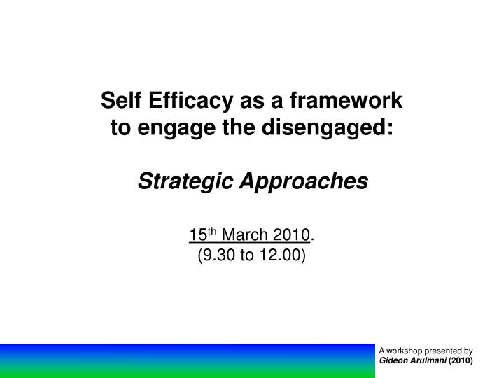 Self Efficacy as a framework