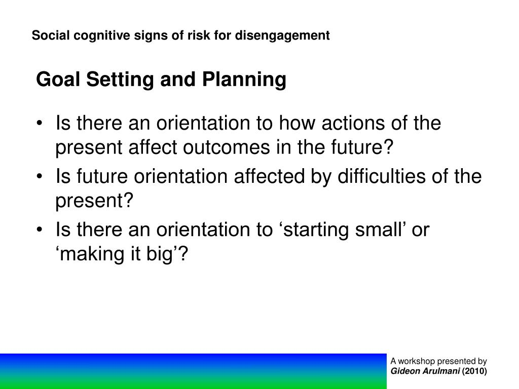 Social cognitive signs of risk for disengagement