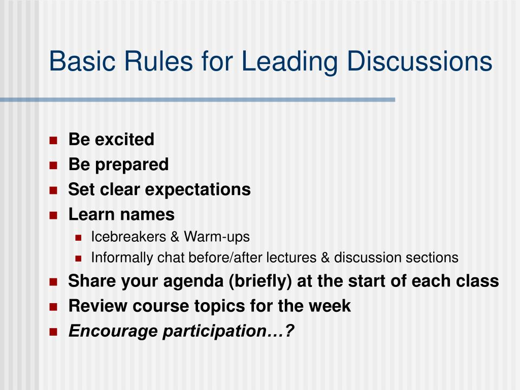 Basic Rules for Leading Discussions