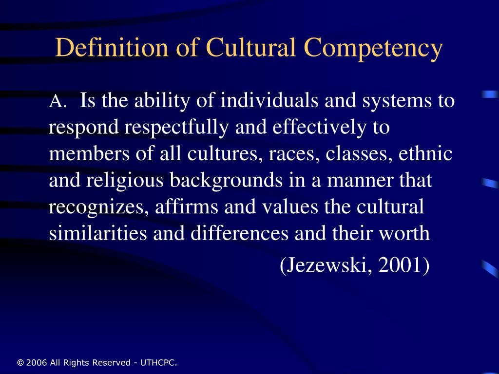 Definition of Cultural Competency