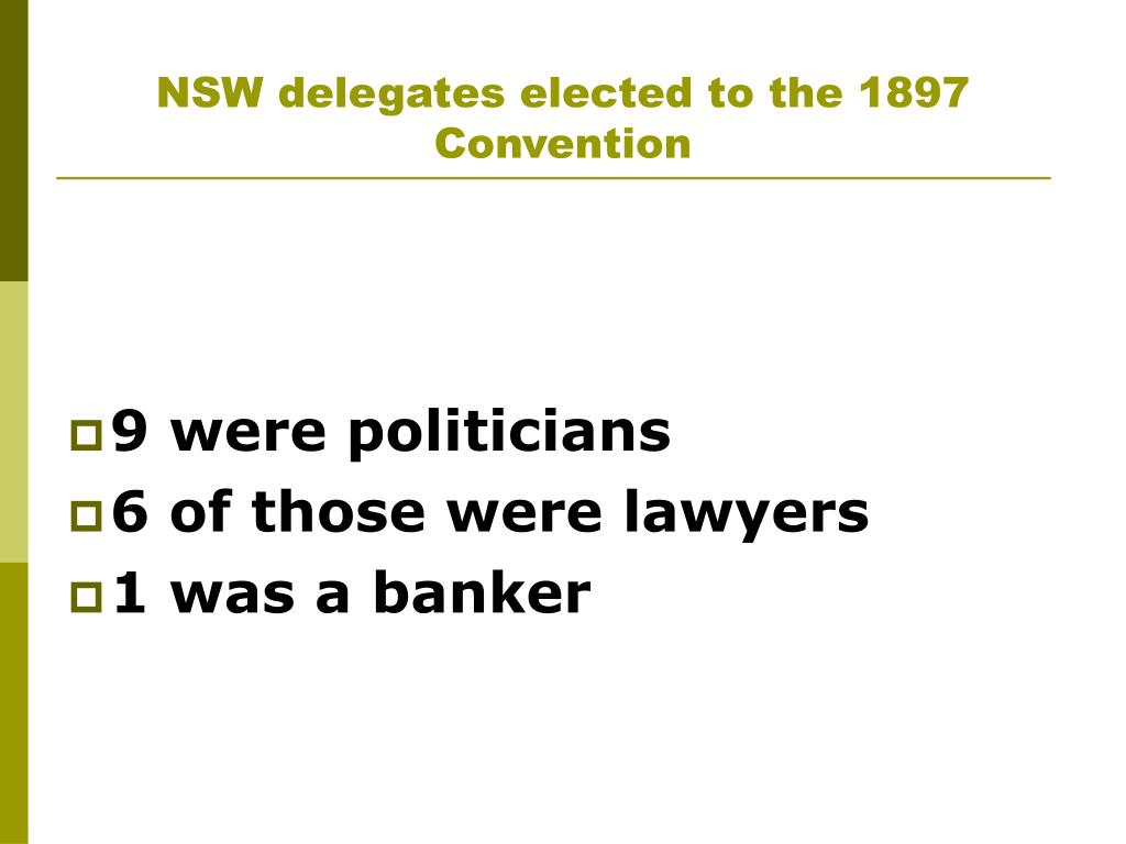 NSW delegates elected to the 1897 Convention
