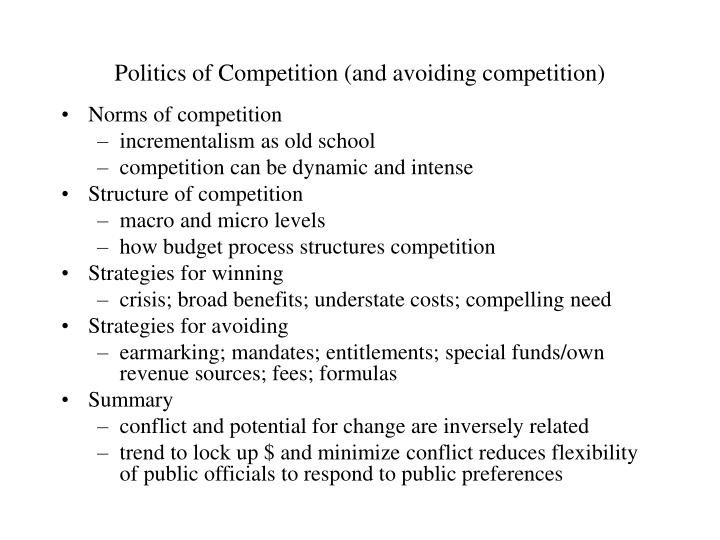 Politics of competition and avoiding competition