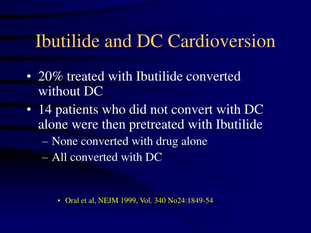 Ibutilide and DC Cardioversion