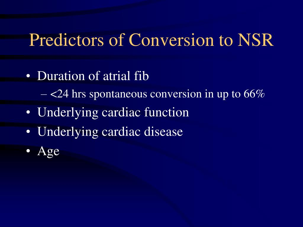 Predictors of Conversion to NSR