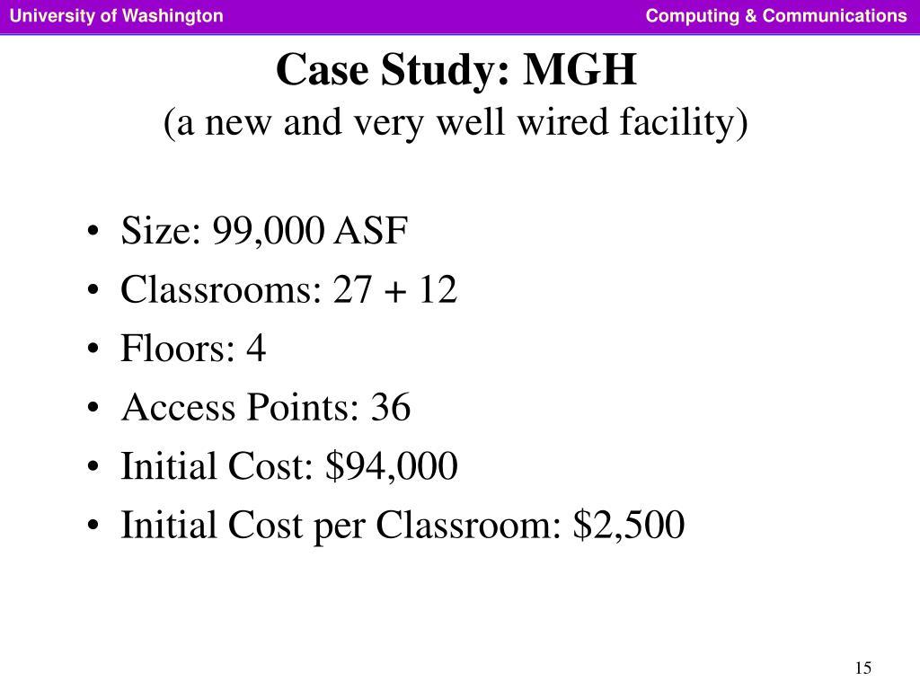 Case Study: MGH