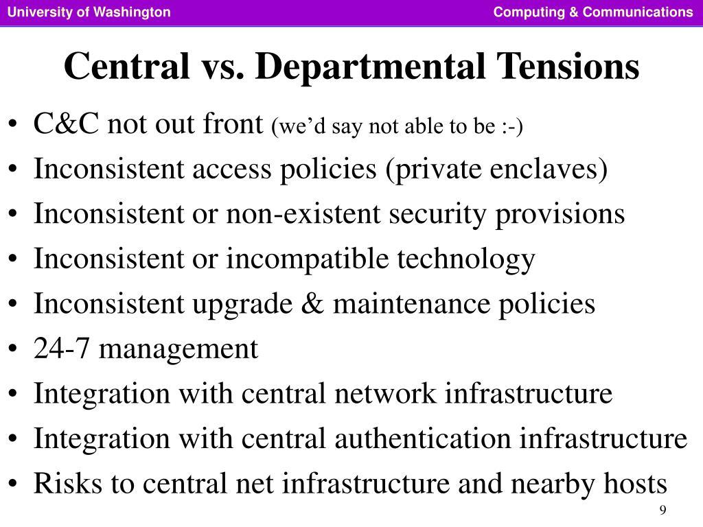 Central vs. Departmental Tensions