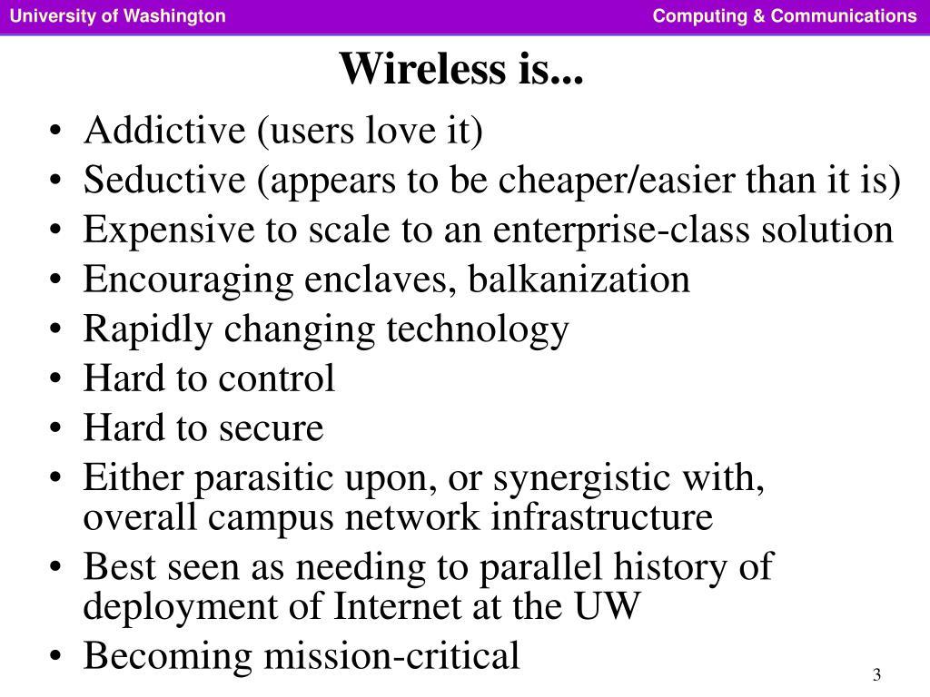 Wireless is...
