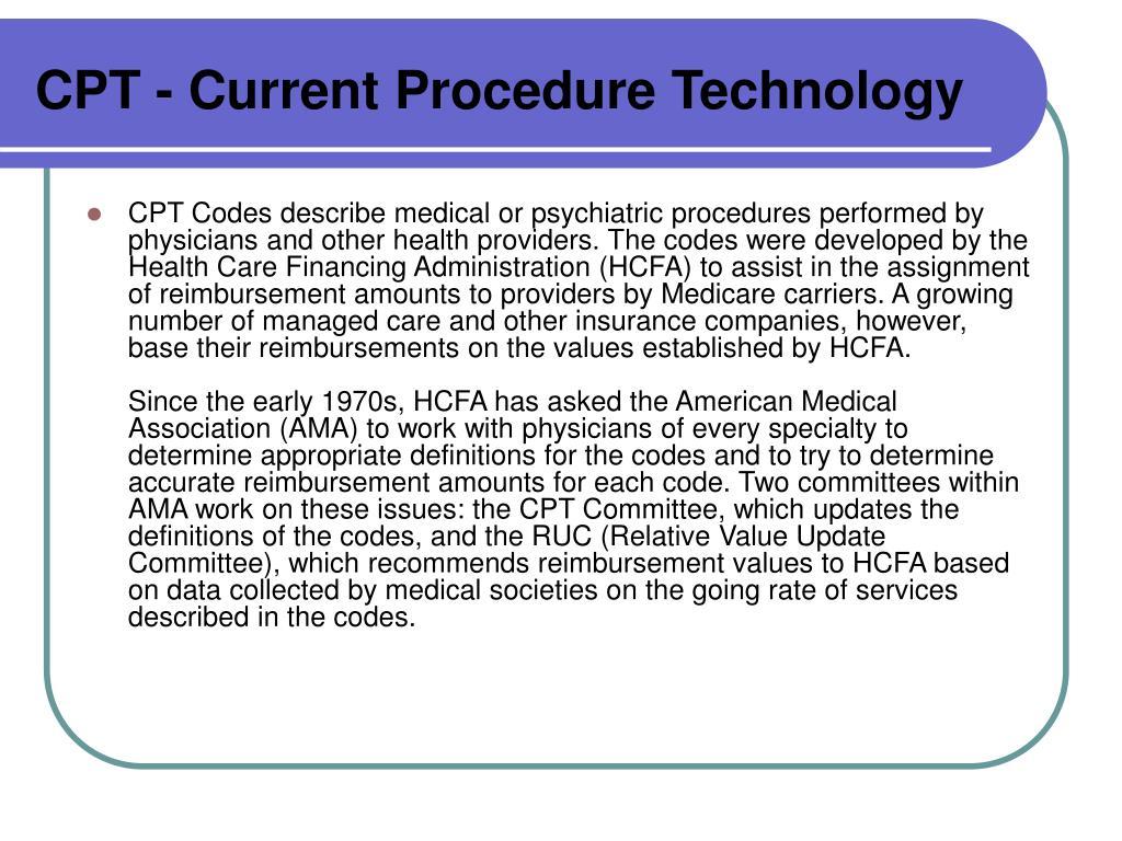 CPT - Current Procedure Technology