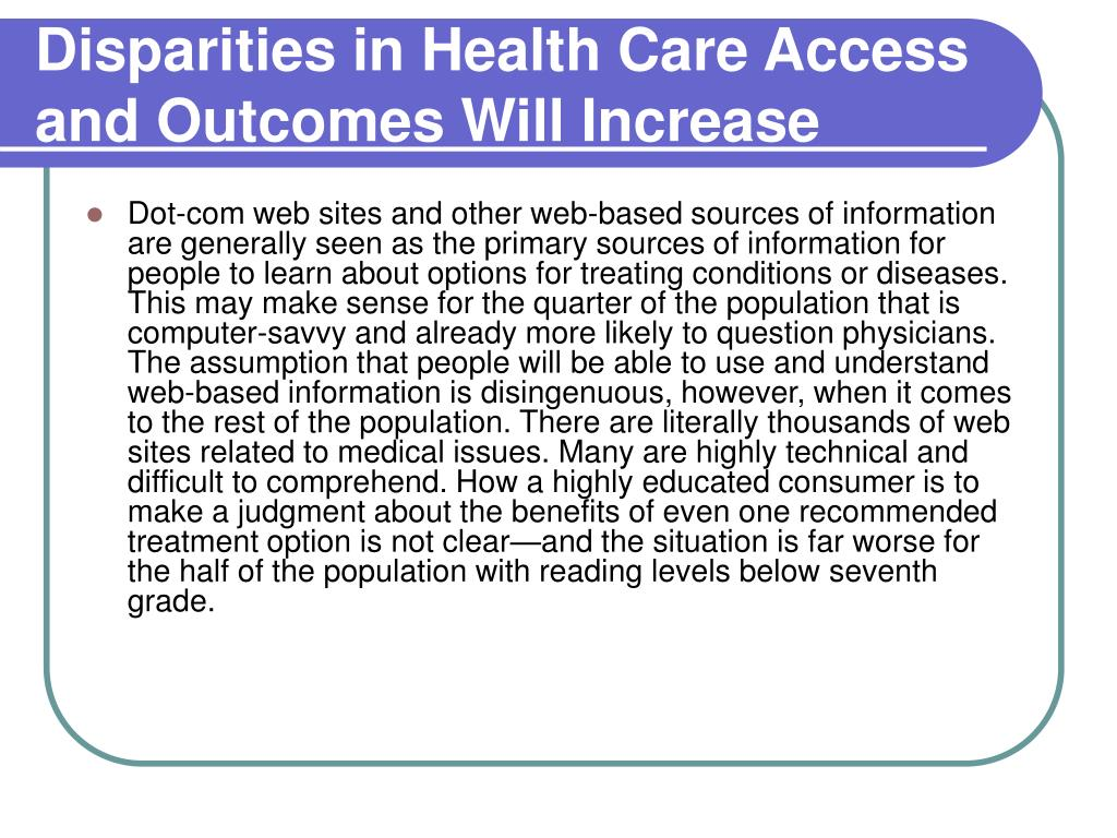 Disparities in Health Care Access and Outcomes Will Increase