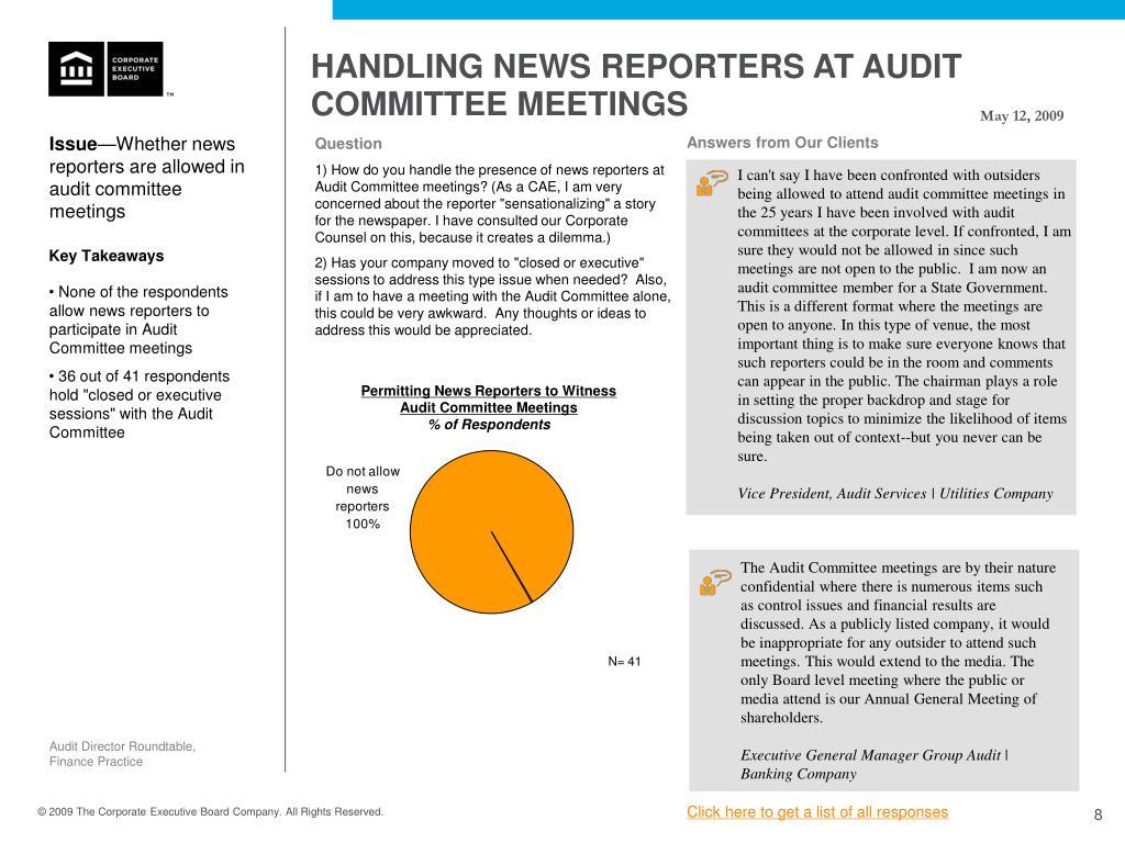 HANDLING NEWS REPORTERS AT AUDIT COMMITTEE MEETINGS