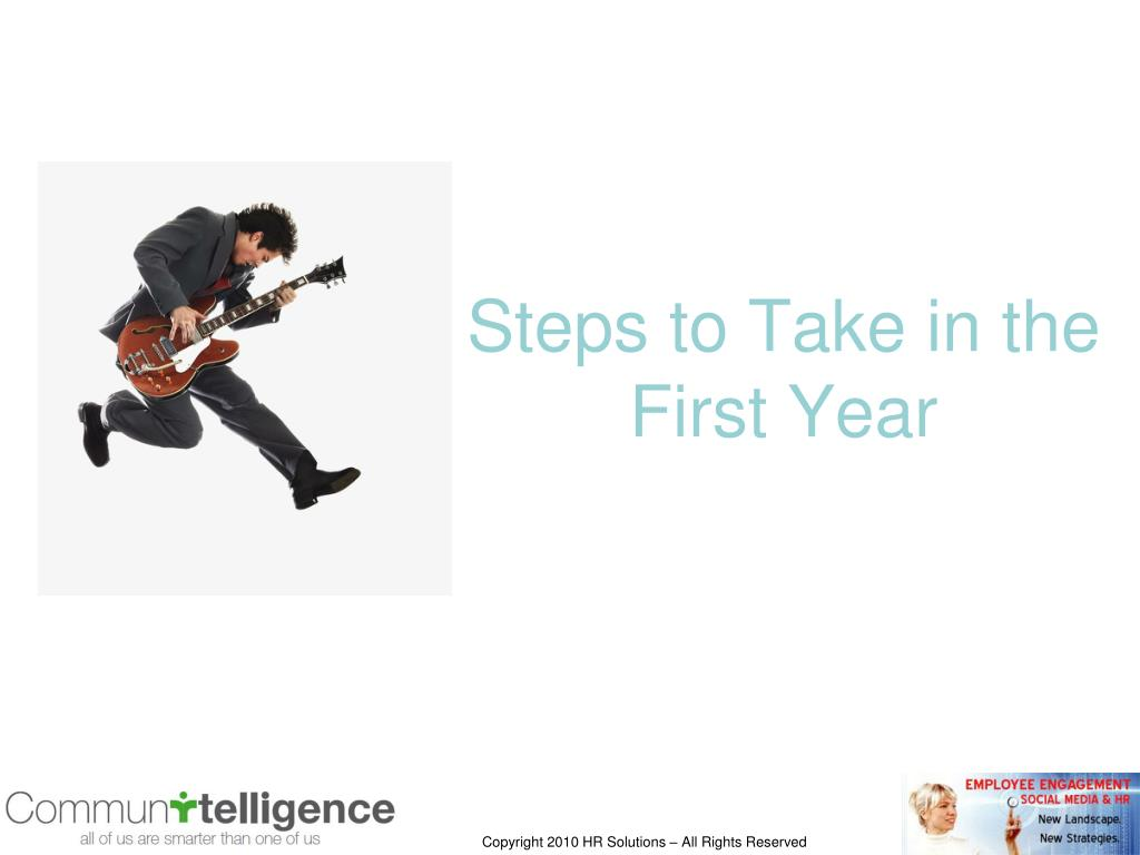 Steps to Take in the First Year