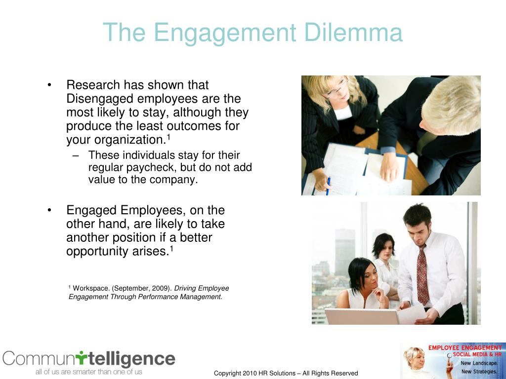 The Engagement Dilemma