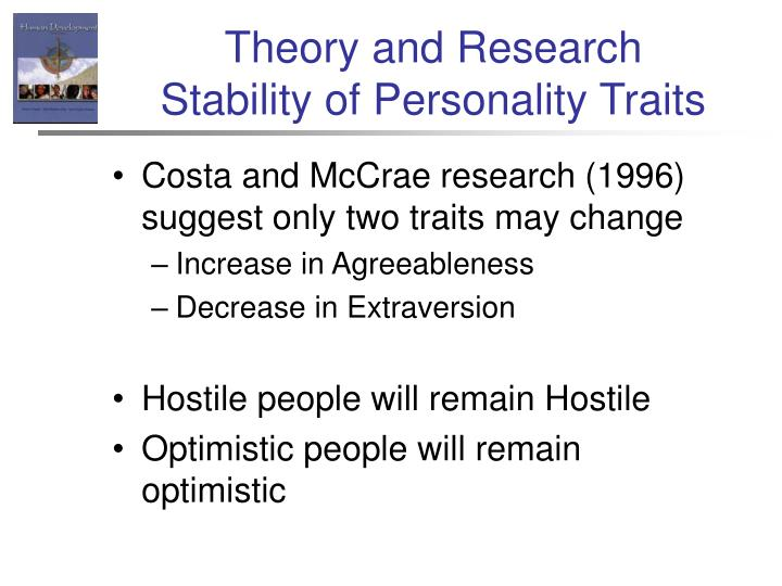 Theory and research stability of personality traits